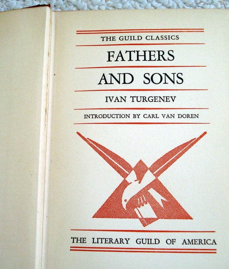 essays on fathers and sons by ivan turgenev Fathers and sons by ivan turgenev during the discussion, several articles were presented to the class the subjects brought to light were the russian.