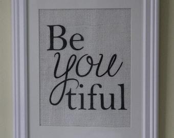 Be(you)tiful Be You Burlap Wall Print