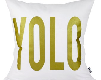 "YOLO Pillow Cover // 16""x16"" White  Silk Screen Pillow Cover"