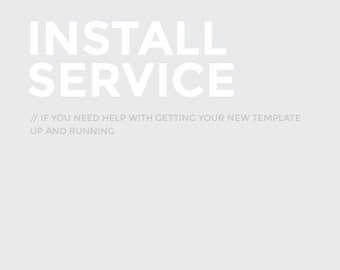 Installation service: to get your new template up and running.