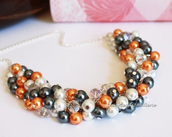 Orange and Pewter Necklace, Grey and Orange, Pearl Cluster Necklace, Bridesmaids Gift, Chunky Necklace, Bridal, Wedding, Jewelry, Necklace