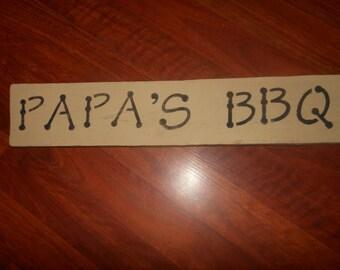 PaPa's BBQ-- Wood Sign