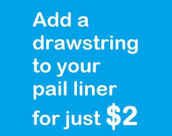 Add a Drawstring to your new pail liner