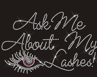 Ask Me About My Lashes Rhinestone Logo