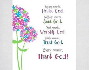 Inspirational Religious Wall Art - Every Moment Thank God - Colorful Flower Design - INSTANT DOWNLOAD PRINTABLE Digital File -