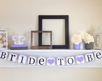 Bride To Be Banner, Bridal Shower Decorations, Bridal Shower Banners, Bachelorette Party, Bridal Shower Sign, Lavender Shower Decor, B225