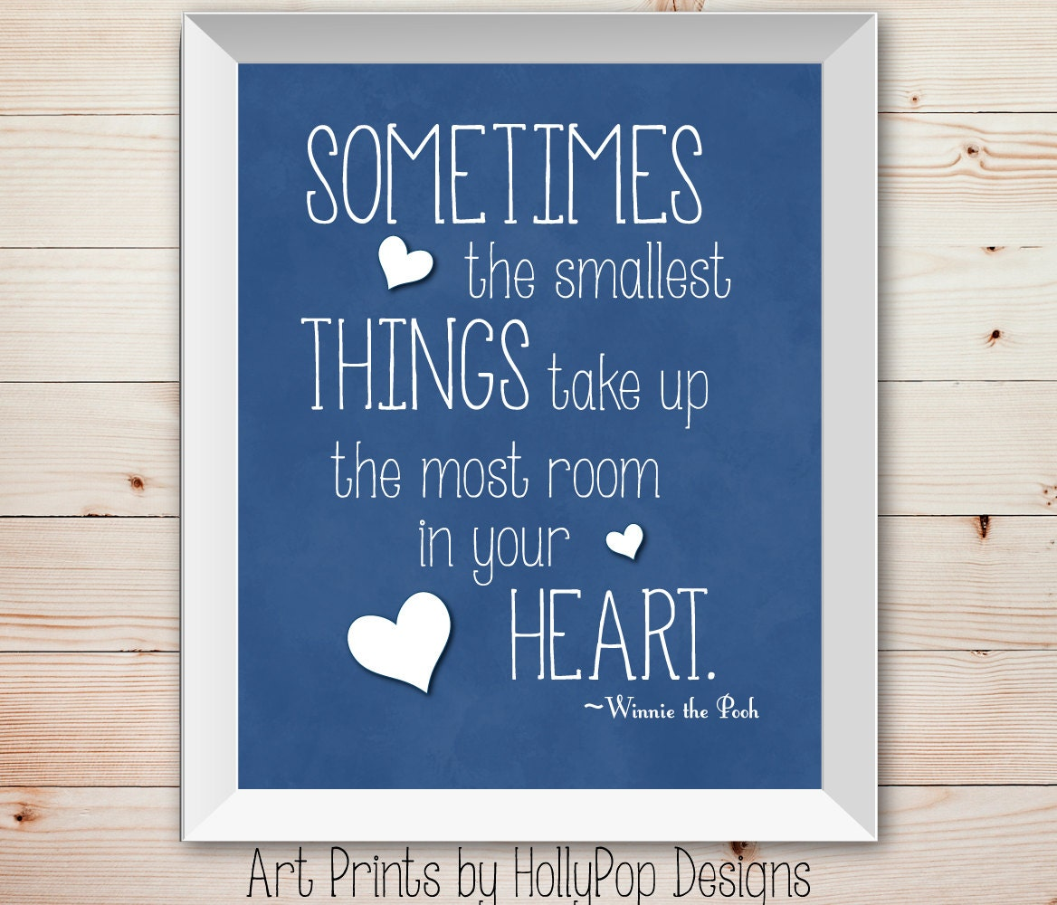 Winnie The Pooh Quotes Sometimes The Smallest Things: Sometimes The Smallest Things Inspirational Quotes For