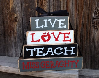 Live,Love,Teach--teacher appreciation personalized stacker blocks, Teacher blocks, Teacher gift