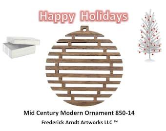 850-14 Mid Century Modern Christmas Ornament