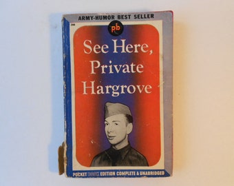 WW2 See Here, Private Hargrove by Marion Hargrove Army Humor 1943 Pocket Book Edition
