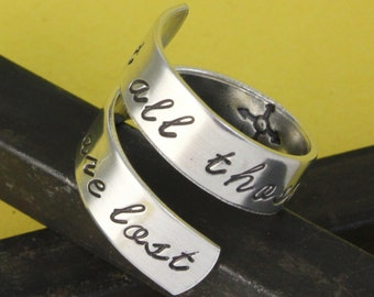 SALE - Not All Those Who Wander Are Lost Wrap Twist Ring - Best Friends Ring - Adjustable Aluminum Ring - Hand Stamped Ring - Sizes 5 6 7 8+