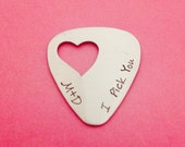 I Pick You Guitar Pick With Heart Cutout Hand Stamped Customizable for birthday wedding anniversary BFF graduation gifts