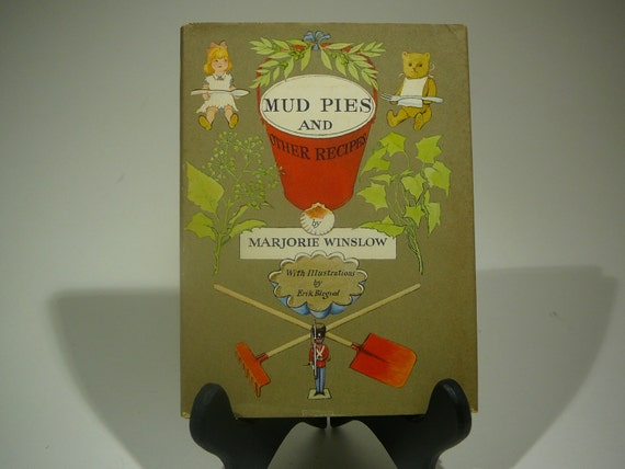 Mud Pies and Other Recipes, 1963, Marjorie Winslow, Erik Blegvad, vintage kids book