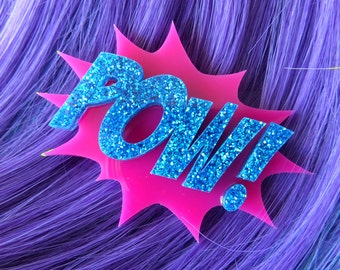 Comic Book Clip: POW Pink and Blue Glitter Laser Cut Acrylic 'POW' Hair or Anywhere Clip