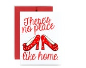 There's no place like home card - housewarming new home house greeting card red wizard of oz