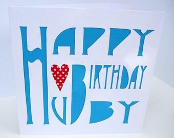 Birthday Card for a Husband - Hubby Card- Handmade Greeting Card - Paper Cut  Card