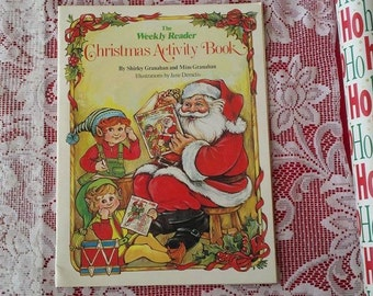 1982 The Weekly Reader Christmas Activity Book by Shirley Granahan and Mim Granaham Illustrations by Jane Demelis