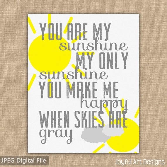 You Are My Sunshine PRINTABLE Wall Art. Subway Art. Gray and