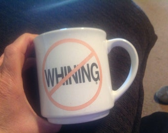 Vintage No Whining RecycledPaper Products humor mug Korea