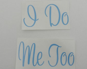 """I Do/Me too Shoe Sticker Something Blue """"I Do"""" Wedding Shoe Sticker"""