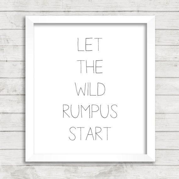 Revered image intended for let the wild rumpus start printable