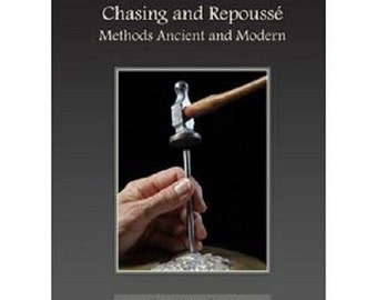 Chasing and Repoussé: Methods Ancient and Modern by Nancy Megan Corwin Wa 580-078