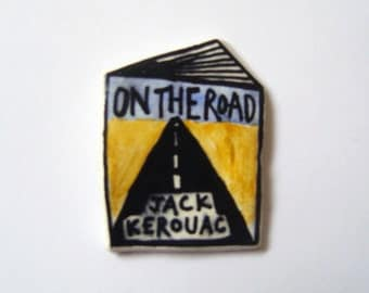 handmade and painted 'On The Road' Jack Kerouac book badge!