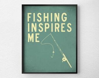 Fishing Print, Fishing Art, Typography Poster, Wall Art, Inspirational Print, Fishing Poster, Motivational Art, Fishing Lover, 0266