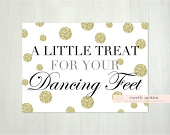 Instant Download 5x7 A Little Treat for Dancing Feet Reception Sign, Wedding Flip Flop Sign