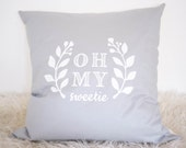 Cushion - Oh my sweetie - SweetieHam