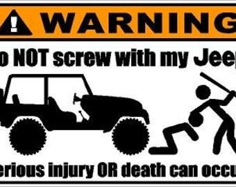 Do Not Screw With My Jeep sticker