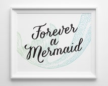 Pre Teen Gift,  Girls Room Wall Decor Forever a Mermaid Print, Kids Gift for Teen Girl, Surf Decor Typography Print Green Blue Mermaid Decor
