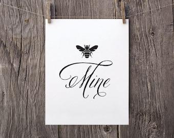 8x10 Bee Mine Printable, Valentines Day Gift, Black and White Art,  Printable Valentines Day Decor, Honey Bee Anniversary Gift Bedroom Decor