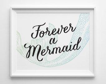 Childrens Art, Girls Room Wall Decor Forever a Mermaid Print, Kids Gift for Teen Girl, Surf Decor Typography Print Green Blue Mermaid Decor