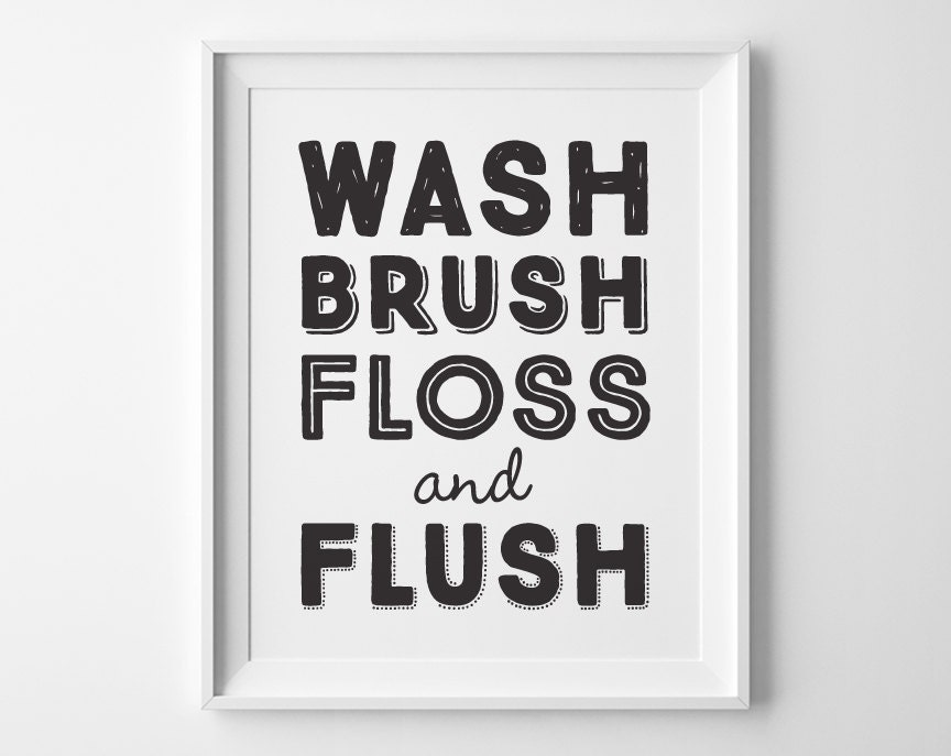 Witty image in wash brush floss flush free printable