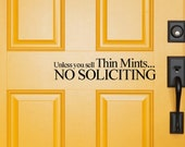 No Soliciting Decal - Unless you sell thin mints vinyl wall decal sticker