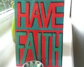 Word Art Postcard from original painting 'HAVE FAITH'