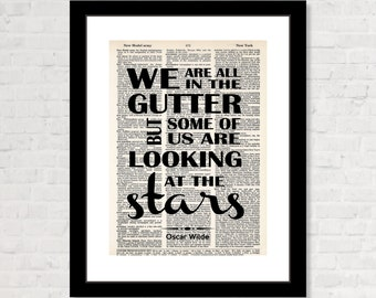 We Are All In The Gutter But Some Of Us Are Looking At The Stars -  Inspirational Quote - Oscar Wilde Quote - Dictionary Page Art