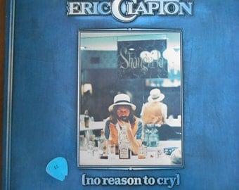 Eric Clapton- No Reason To Cry- vinyl record