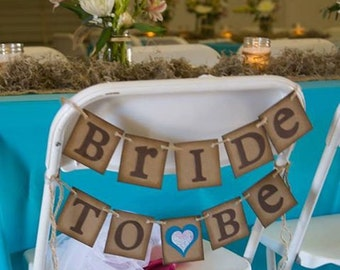 Bridal Shower Decoration Bride to Be Chair Banner Customizable rustic, country sign or decoration