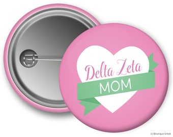 DZ Delta Zeta Mom Sorority Greek Button