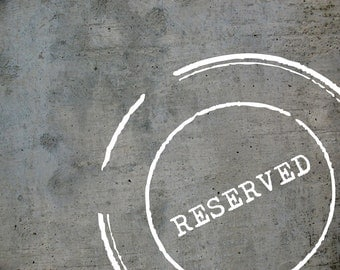 RESERVED, please don't order!