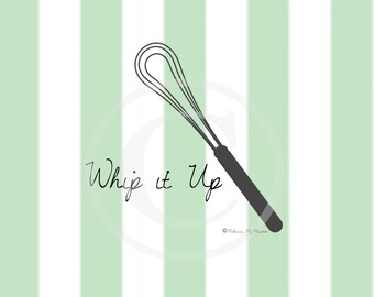Whip it Up Kitchen Digital Print 8x10