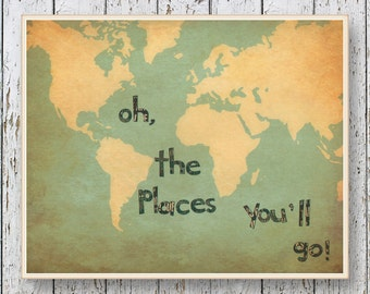 Oh, the Places you'll Go! Dr Seuss - Family Room playroom - World map vintage looking print - Boys bedroom wall art for children