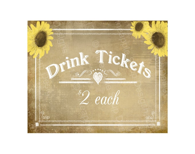 Drink Ticket Vintage style sign for wedding, party or bar signage -  DIY printable sign - Vintage Sunflower Collection