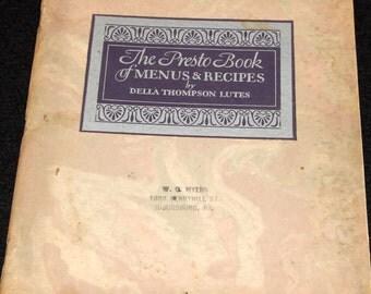 The Presto Book of Menus & Recipes by  Della Thompson Lutes, Vintage Cook Booklet