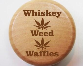 Whiskey Weed Waffles | 2 Inch Wood Herb Grinder