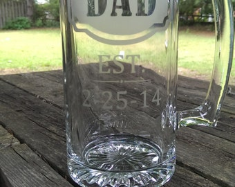 27.25 Oz. Personalized Etched Glass Beer Mug for Dad (or mom, grandpa, or grandpa) *New Style Added*