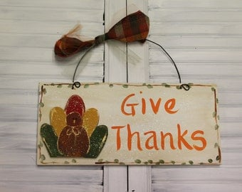 Thanksgiving Give Thanks Turkey Hand Painted Wood Sign