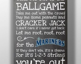 Seattle Mariners- Take Me Out to the Ballgame Chalkboard Print